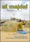 Forced Secondary Displacement: Palestinian Refugees in the Gaza Strip, Iraq, Jordan, and Libya (Issue No.45, Winter 2010)