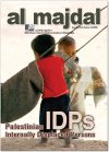 Palestinian Internally Displaced Persons (issue No.30-31, Summer-Autumn 2006)