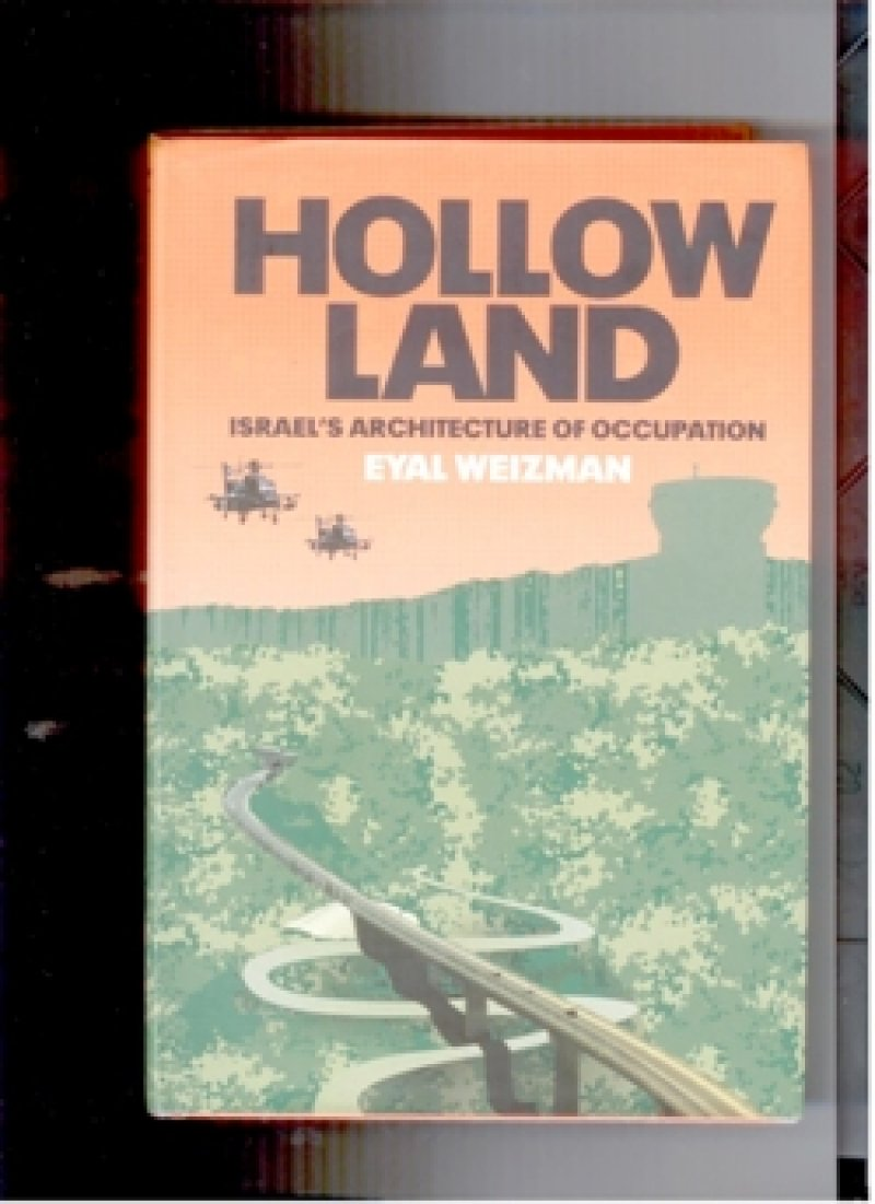 Book Review: Eyal Weizman's Hollow Land